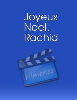 Joyeux Noël, Rachid download