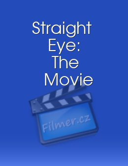 Straight Eye The Movie