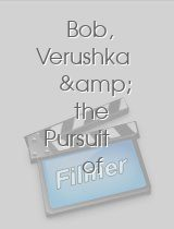 Bob, Verushka & the Pursuit of Happiness download