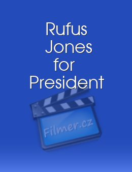 Rufus Jones for President
