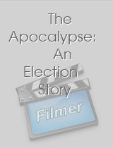 The Apocalypse An Election Story