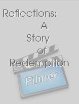 Reflections A Story of Redemption
