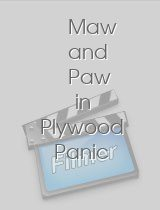Maw and Paw in Plywood Panic