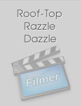 Roof-Top Razzle Dazzle