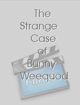 The Strange Case of Bunny Weequod download