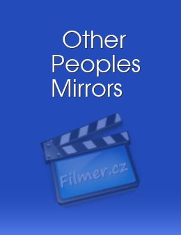 Other Peoples Mirrors