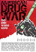 American Drug War The Last White Hope