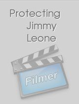 Protecting Jimmy Leone