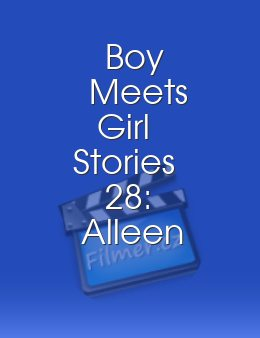 Boy Meets Girl Stories 28 Alleen