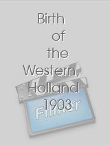 Birth of the Western, Holland 1903