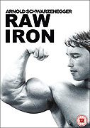 Raw Iron The Making of Pumping Iron