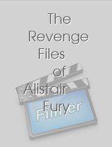 The Revenge Files of Alistair Fury