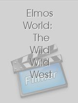 Elmos World: The Wild Wild West