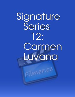 Signature Series 12: Carmen Luvana download