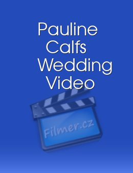 Pauline Calfs Wedding Video