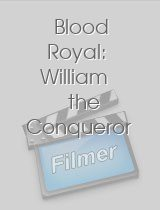 Blood Royal William the Conqueror