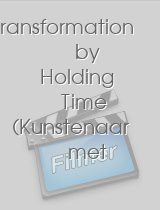 Transformation by holding time artist and his muse