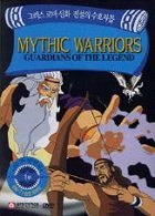 Mythic Warriors Guardians of the Legend