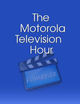 The Motorola Television Hour