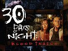 30 Days of Night Blood Trails