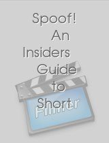 Spoof! An Insiders Guide to Short Film Success