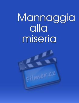 Mannaggia alla miseria download