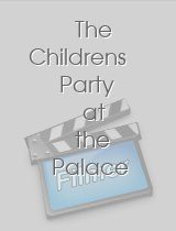 The Childrens Party at the Palace