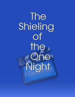 The Shieling of the One Night