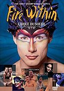 Cirque du Soleil: Fire Within