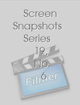 Screen Snapshots Series 19 No 6