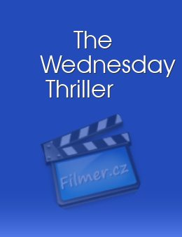 The Wednesday Thriller