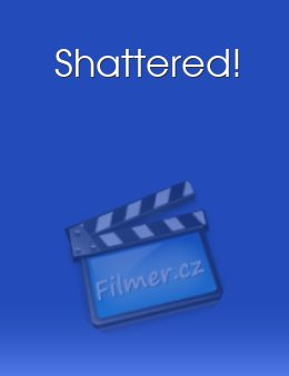 Shattered! download