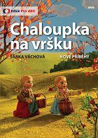 Chaloupka na vršku download