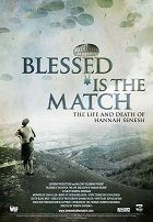 Blessed Is the Match The Life and Death of Hannah Senesh