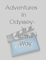 Adventures in Odyssey: In Harms Way