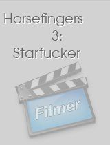Horsefingers 3: Starfucker download