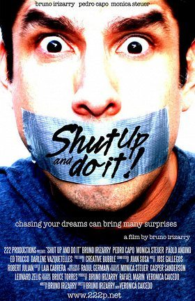 Shut Up and Do It!