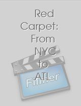 Red Carpet From NYC to ATL