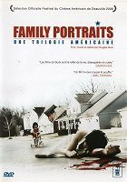 Family Portraits A Trilogy of America