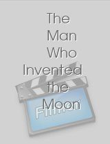 The Man Who Invented the Moon