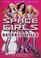 Space Girls in Beverly Hills download