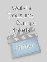 Wall-E's Treasures & Trinkets