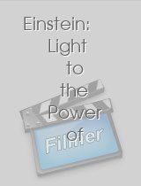Einstein: Light to the Power of 2