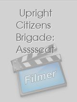 Upright Citizens Brigade: Asssscat download
