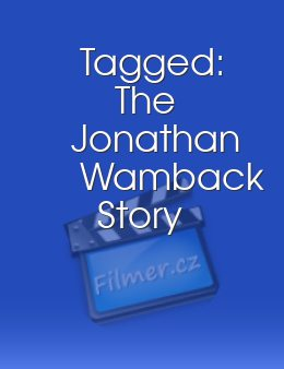 Tagged: The Jonathan Wamback Story
