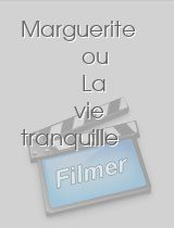 Marguerite ou La vie tranquille download