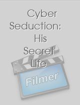 Cyber Seduction His Secret Life