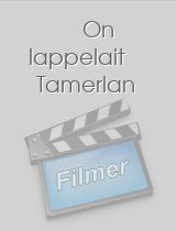 On lappelait Tamerlan