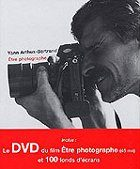 Etre Photographe ,Yann Arthus - Bertrand download