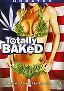 Totally Baked: A Pot-U-Mentary download